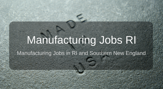 Manufacturing Jobs RI